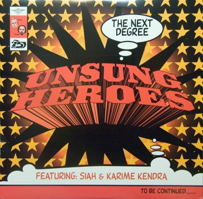 Unsung Heroes - The Next Degree / Daily Intake