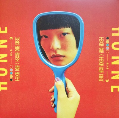 Honne - Love Me / Love Me Not