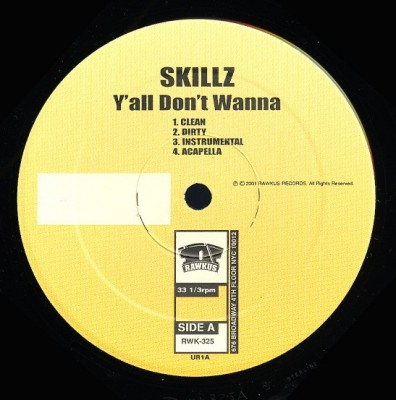 Skillz - Y'all Don't Wanna / Do It Real Big