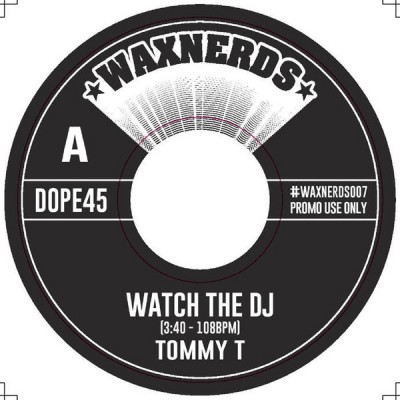 Tommy T - Watch The DJ / Let's Have Some Funk