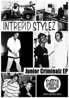 Intrepid Stylez - Junior Criminalz EP