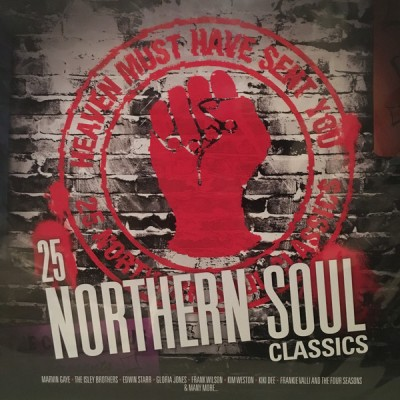 Various - Heaven Must Have Sent You - 25 Northern Soul Classics