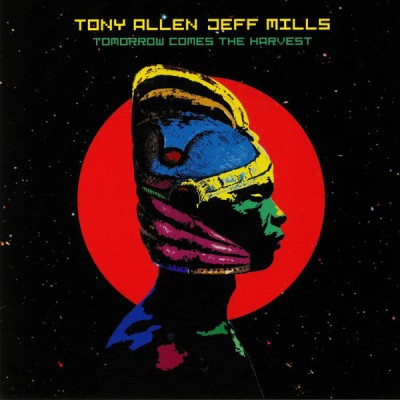 Tony Allen - Tomorrow Comes The Harvest