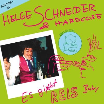 Helge Schneider & Hardcore - Es Gibt Reis, Baby