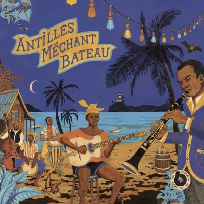 Various - Antilles Méchant Bateau