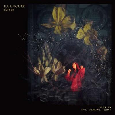 Julia Holter - Aviary