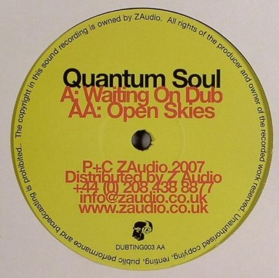 Quantum Soul - Waiting On Dub / Open Skies