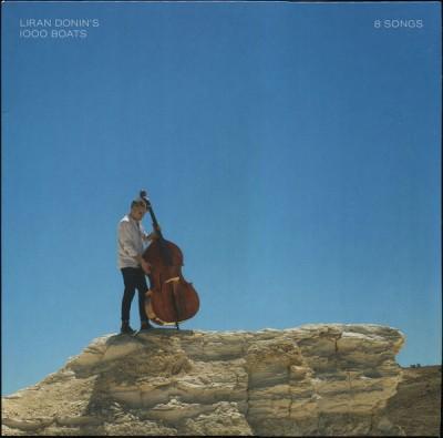 Liran Donin's 1000 Boats - 8 Songs
