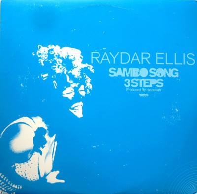 Raydar Ellis - Sambo Song / 3 Steps