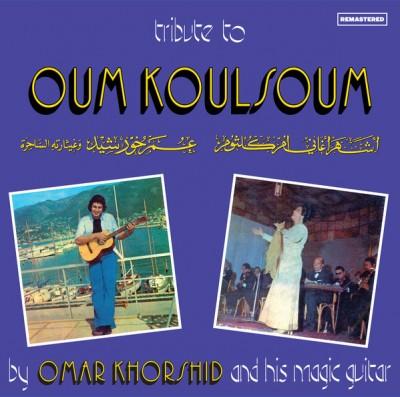 Omar Khorshid - Tribute to Oum Koulsoum