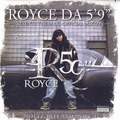 "Royce Da 5'9"" - The M.I.C. Official Mixtape"