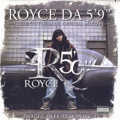 "Royce Da 5'9"" - The M.I.C. Official Mixtape"