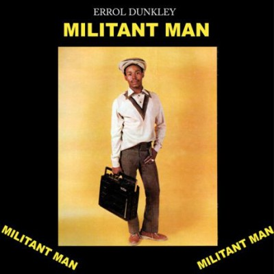 Errol Dunkley - Militant Man