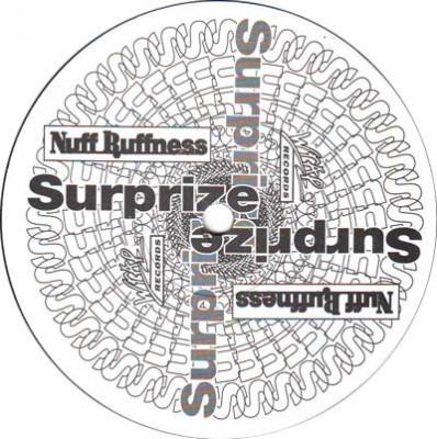Nuff Ruffness - Surprize