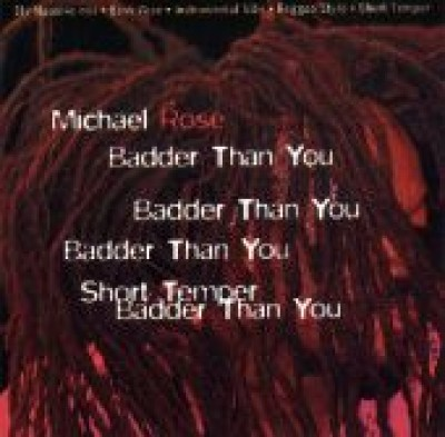 Michael Rose - Badder Than You