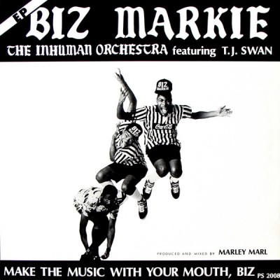 Biz Markie - Make The Music With Your Mouth, Biz