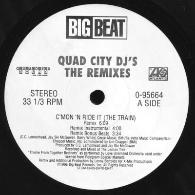 "Quad City DJ'S - The Remixes  ""C'Mon 'N Ride It (The Train)"""