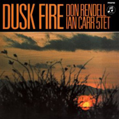 The Don Rendell / Ian Carr Quintet - Dusk Fire