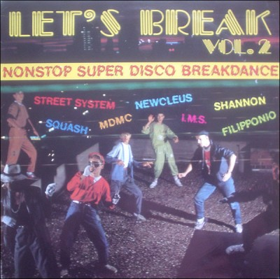 Various - Let's Break Vol. 2 (Nonstop Super Disco Breakdance)