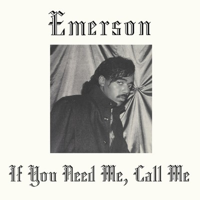 Emerson - If You Need Me, Call Me