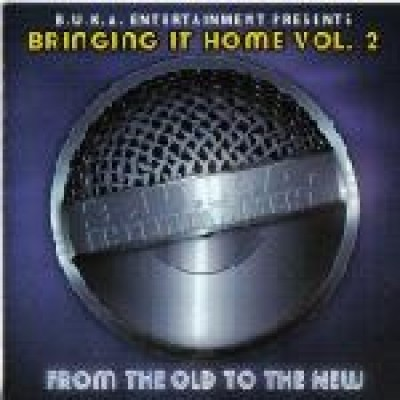 Various - Bringing It Home Vol. 2: From The Old To The New
