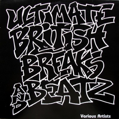 Various - Ultimate British Breaks And Beatz