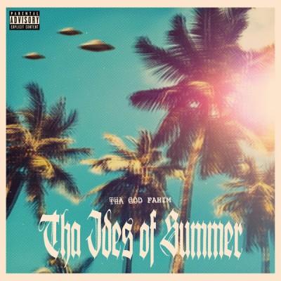 ThaGodFahim - The Ides Of Summer