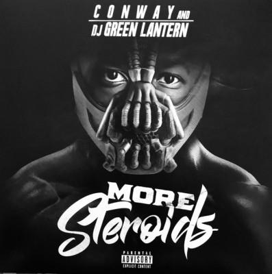 Conway & DJ Green Lantern - More Steroids