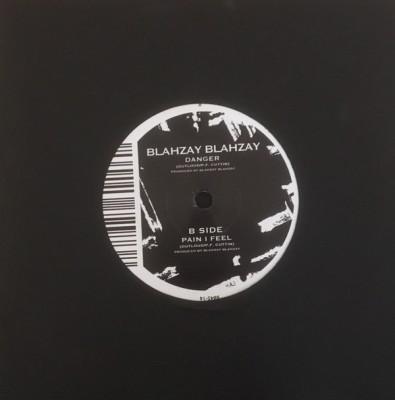 Blahzay Blahzay - Danger / Pain I Feel