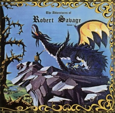 Robert Savage - The Adventures of Robert Savage Vol. 1