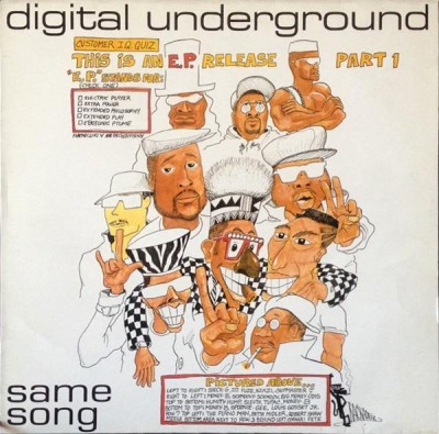 Digital Underground - Same Song (This Is An E.P. Release Part 1)