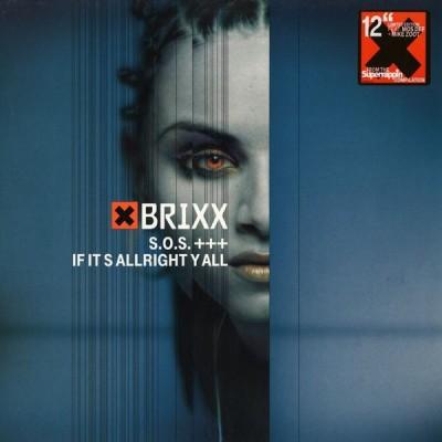 Brixx - S.O.S / If It's Allright Y All