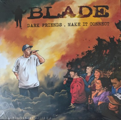 Blade - Dark Friends / Make It Connect