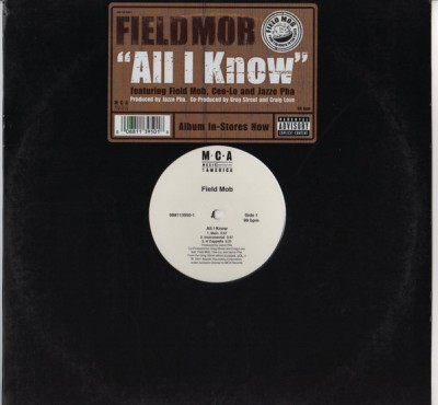 Field Mob - All I Know / Sick Of Being Lonely (Jazze Pha Remix) / Cut Loose
