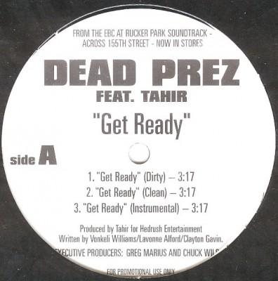 Dead Prez - Get Ready / Friday 'Til Sunday