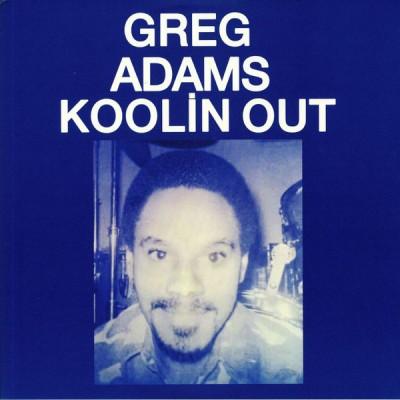 Greg Adams - Koolin Out