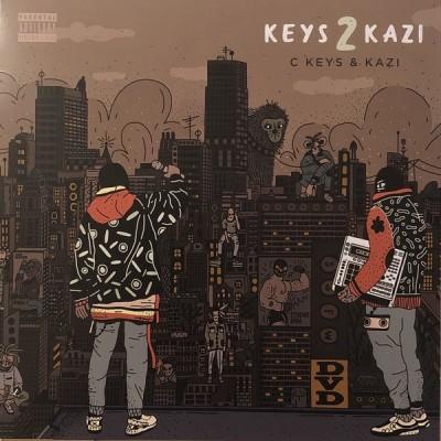 C. Keys & Kazi - Keys 2 Kazi