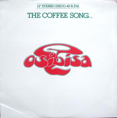Osibisa - The Coffee Song / Keep On Trying