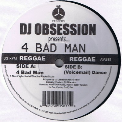DJ Obsession - 4 Bad Man / (Voicemail) Dance