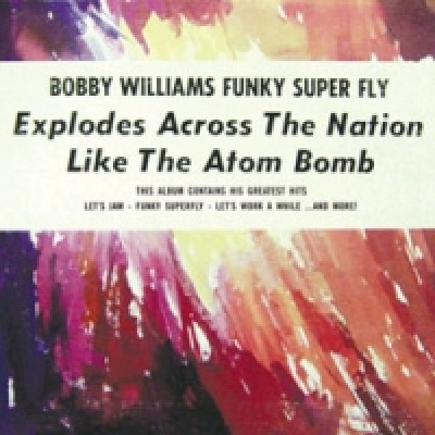 Bobby Williams - Funky Superfly