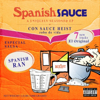 Sauce Heist & Spanish Ran - Spanish Sauce