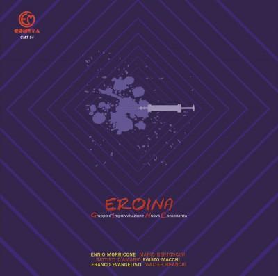 Gruppo di Improvvisazione Nuova Consonanza - Eroina