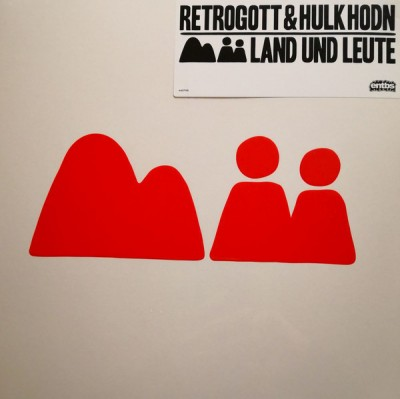 Retrogott Und Hulk Hodn - Land Und Leute