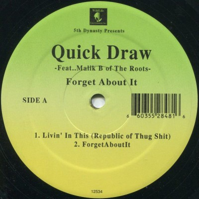Quick Draw - Forget About It