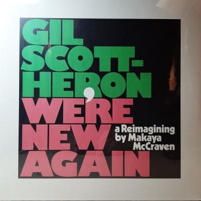 Gil Scott-Heron & Makaya McCraven - We're New Again (A Reimagining By Makaya McCraven)