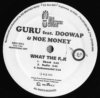 Guru - What The F..k / Pure Dynamite
