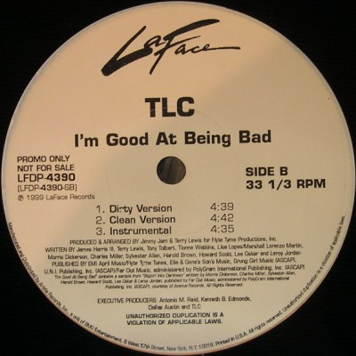 TLC - I'm Good At Being Bad