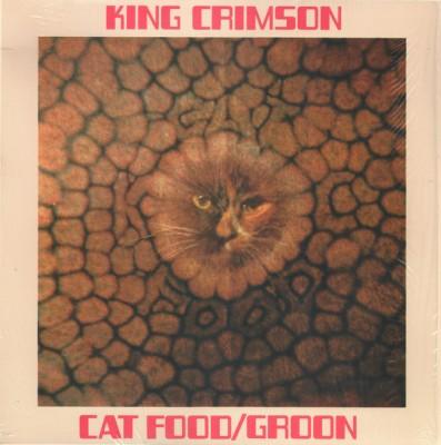 King Crimson - Cat Food / Groon