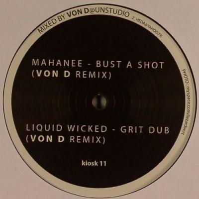 Mahanee - Bust A Shot / Grit Dub (Von D Remixes)