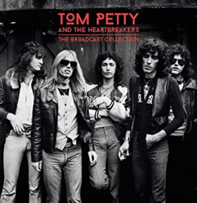 Tom Petty And The Heartbreakers - The Broadcast Collection